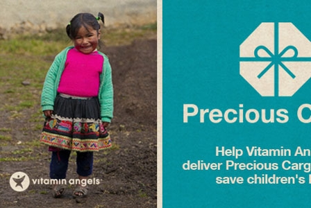 Vitamin Angels' Precious Cargo Campaign is Reaching the Unreachable - and You Can Help!