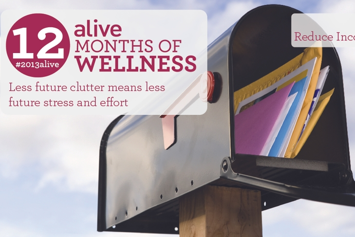 #2013alive: Nipping Clutter in the Bud